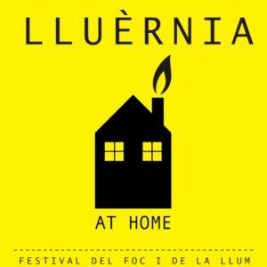 LLUÈRNIA AT HOME / LLUÈRNIA A CASA